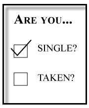 That's what she/he said: Why are you single?